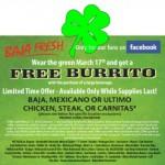 Free Baja Fresh Burrito on St. Patrick's Day!