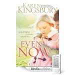 Free Download of Even Now by Karen Kingsbury