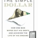Free ebook: The Simple Dollar: How One Man Wiped Out His Debts and Achieved the Life of His Dreams