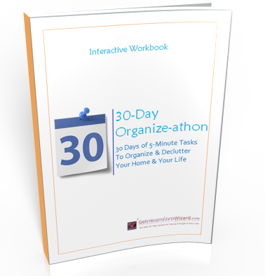 Free 30 Day Organize-athon Program - 30 Days of 5 Minute Tasks to Organize and Declutter Your Home and Life