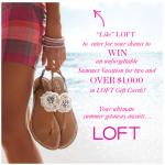 Win a LOFT Ultimate Summer Getaway