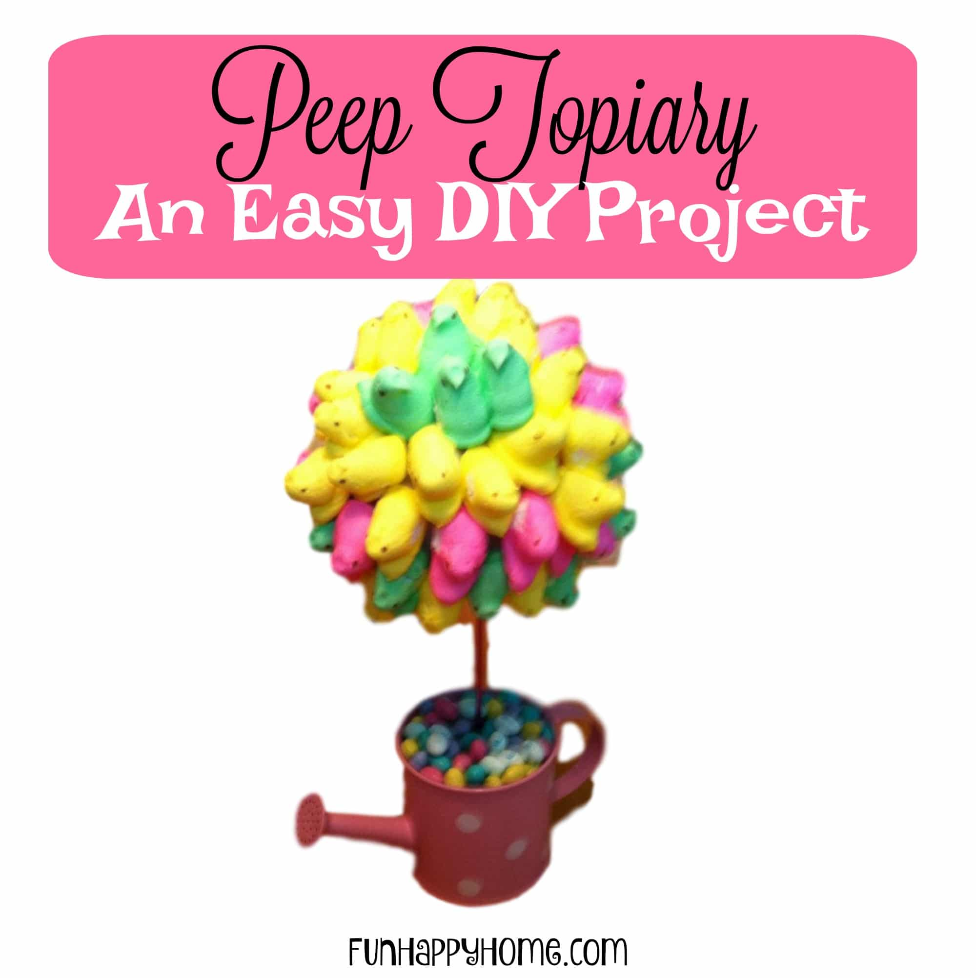 Peep Topiary An Easy DIY Project