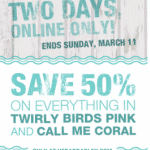 Vera Bradley: 50% off Twirly Birds Pink and Call Me Coral