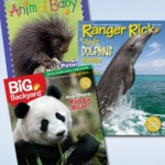 1 Year Subscription to Ranger Rick, Big Backyard or Animal Baby for $10
