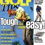 Golf Tips Magazine $4.29 Per Year