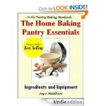 Free Kindle Book: The Home Baking Pantry Essentials by Joyce Middleton