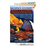 Backpack Gourmet: Good Hot Grub You Can Make at Home, Dehydrate, and Pack for Quick, Easy, and Healthy Eating on the Trail {Free Kindle Book}