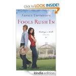Free Christian Fiction Kindle Book: Fools Rush In by Janice Thompson