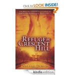 Free Christian Fiction Kindle Book: Refuge on Crescent Hill: A Novel by Melanie Dobson