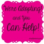 Want to Help Us Adopt By Doing What You're Already Doing?