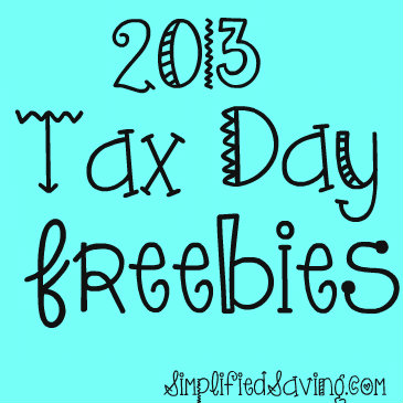Tax Day Freebies for 2013