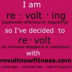 I'm Revolting…