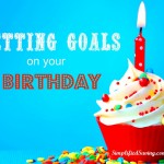 Setting Goals On Your Birthday