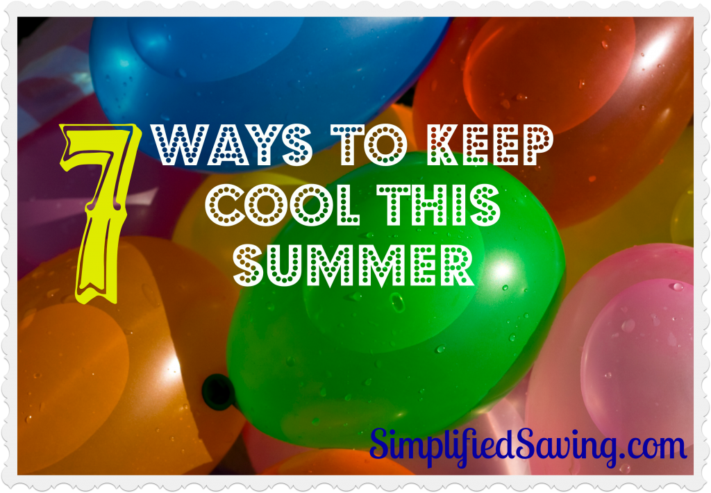7 Ways to Keep Cool This Summer