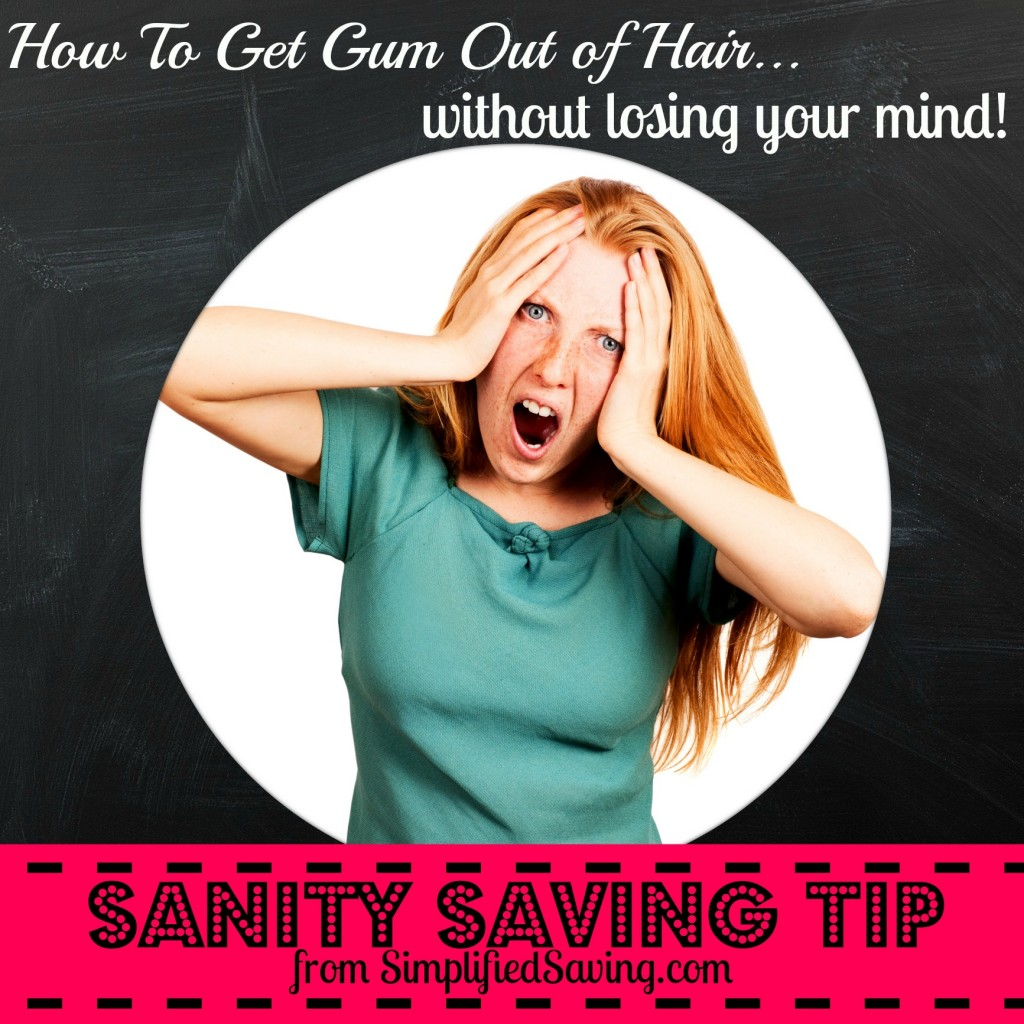 How to Get Gum Out of Hair…Without Losing Your Mind