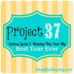 Project 37: Setting Goals and Making This My Best Year Ever