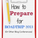 How to Prepare for EW RoadTrip {Or Any Other Conference}