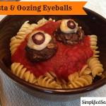 Pasta and Oozing Eyeballs