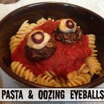 Pasta & Oozing Eyeballs: An Easy Halloween Dinner Idea