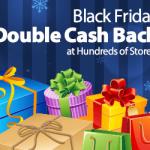 Double Cash Back at Ebates for Black Friday