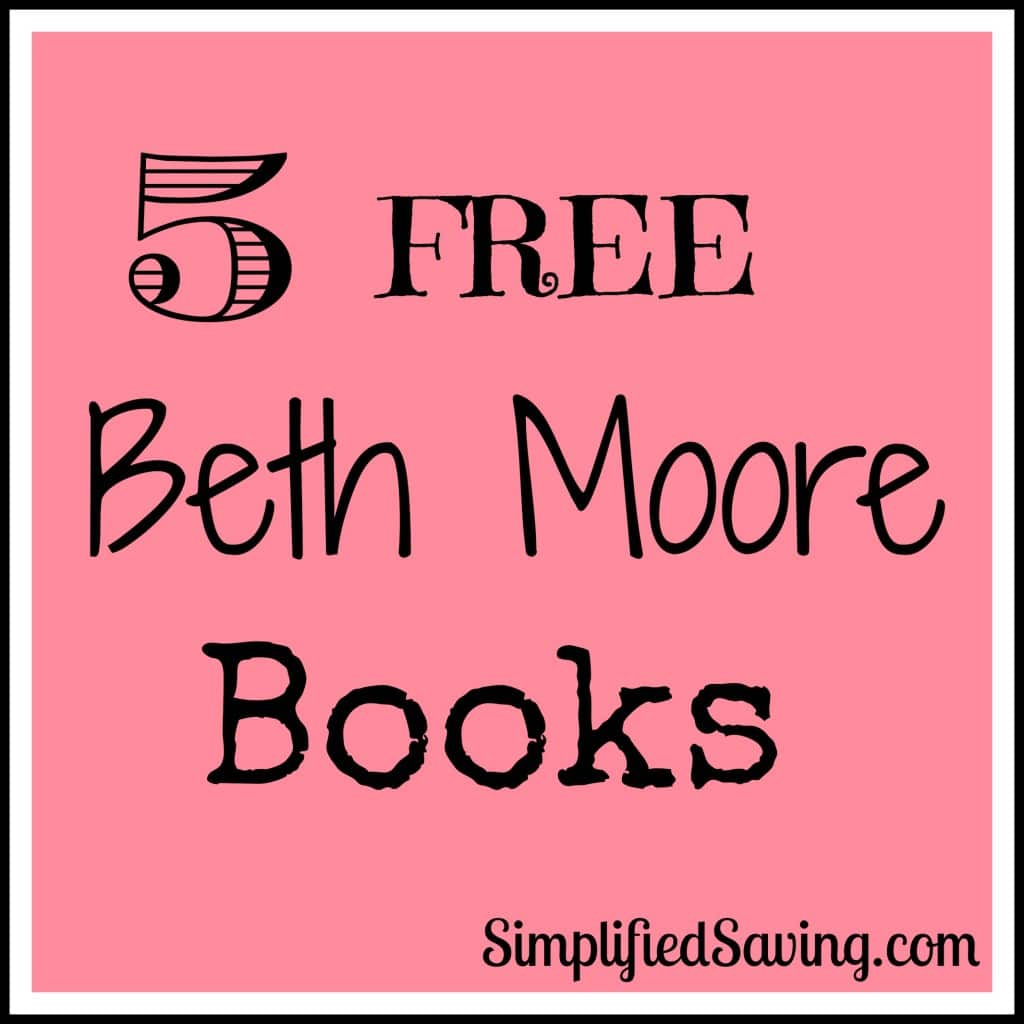 Free Beth Moore Books on Amazon Today