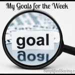 My Goals for the Week {9/2/2014}