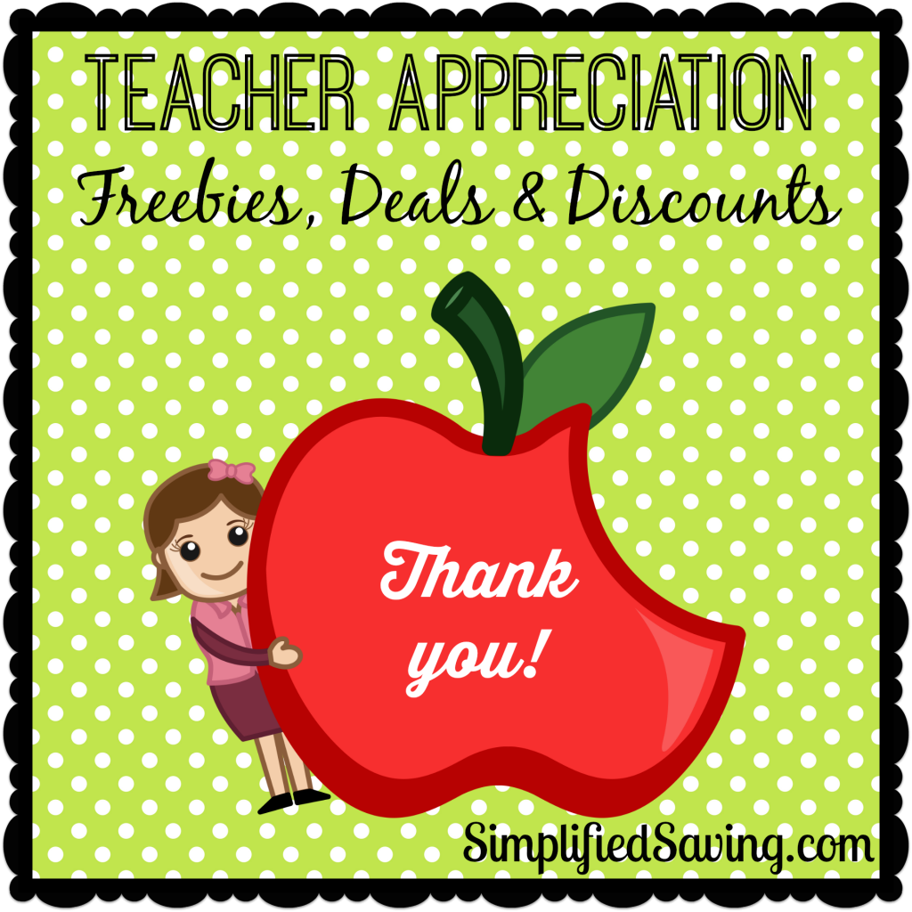 Teacher Appreciation Week: Freebies, Deals, & Discounts 2014