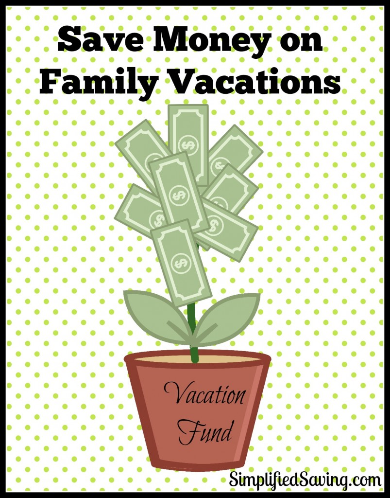 Save Money on Family Vacations