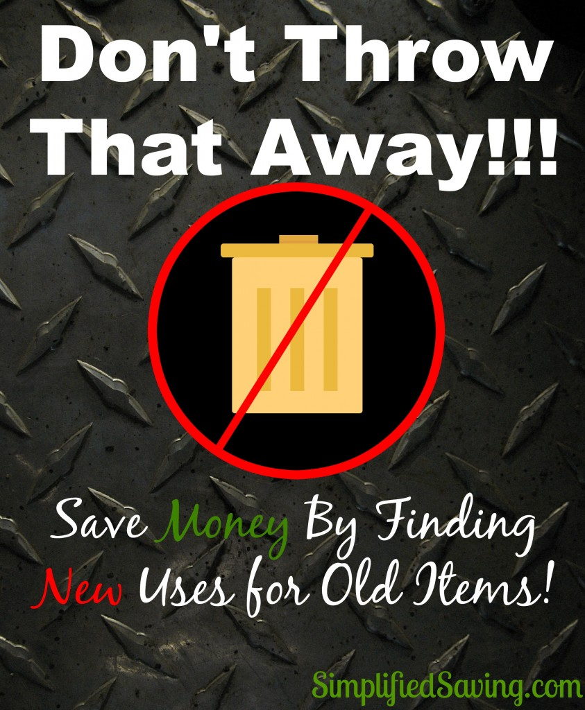 7 Ways to Save Money By Finding New Uses for Old Items