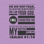 Isaiah 41:10 {Verse of the Day}