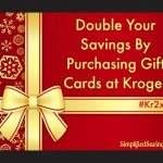 Double Your Savings By Purchasing Gift Cards at Kroger #Kr2xdip