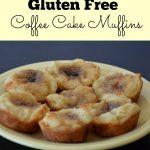 Easy Gluten Free Coffee Cake Muffins