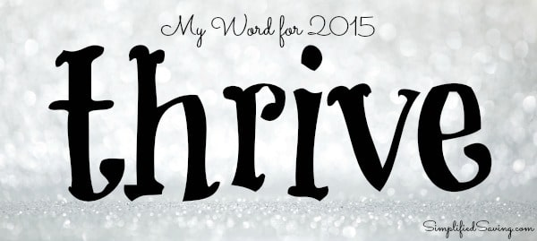 Thrive: My #OneWord for 2015