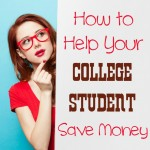 How to Help Your College Student Save Money