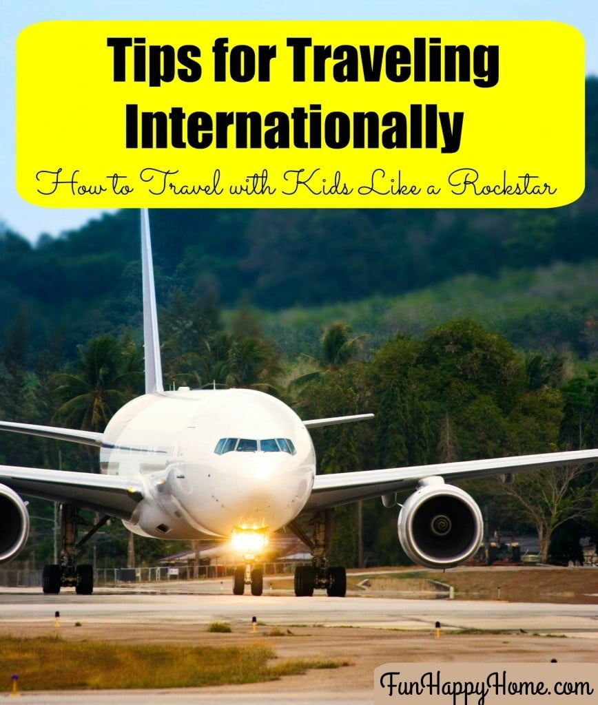 Tips-for-Traveling-Internationally-with-Kids-FunHappyHome.com