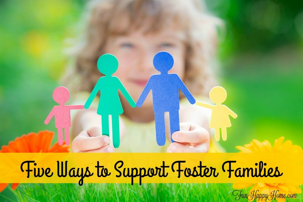 Five Ways to Support Foster Families from FunHappyHome.com