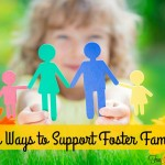 Five Ways to Support Foster Families