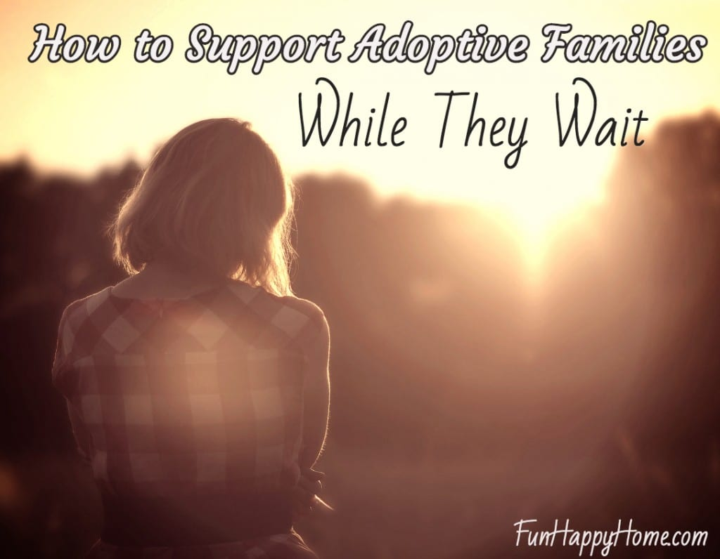 How to Support Adoptive Families While They Are Waiting
