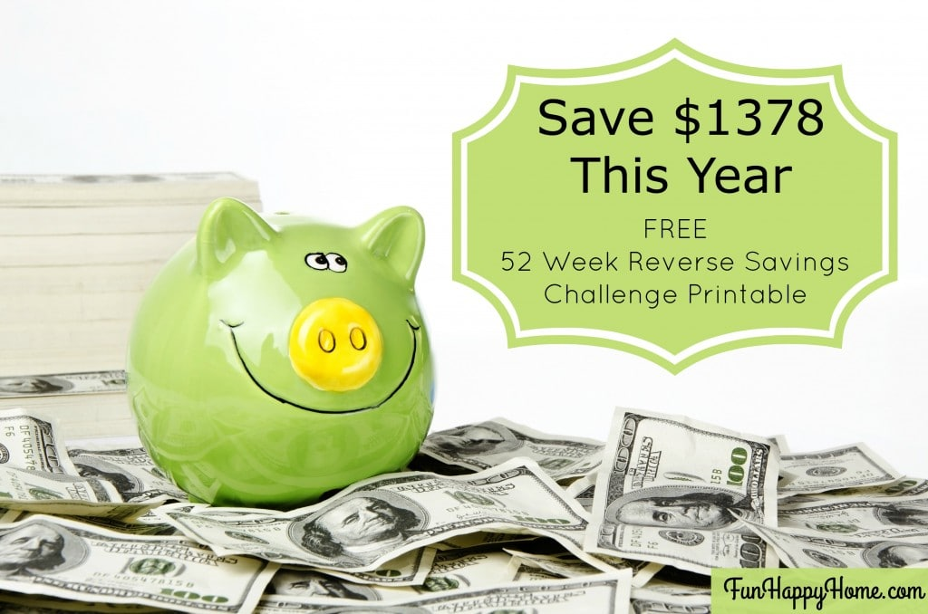 Reverse 52 Week Savings Challenge {Save $1378 This Year}