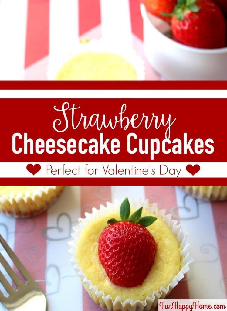 Strawberry Cheesecake Cupcakes The Perfect Valentine's Day Treat from FunHappyHome.com