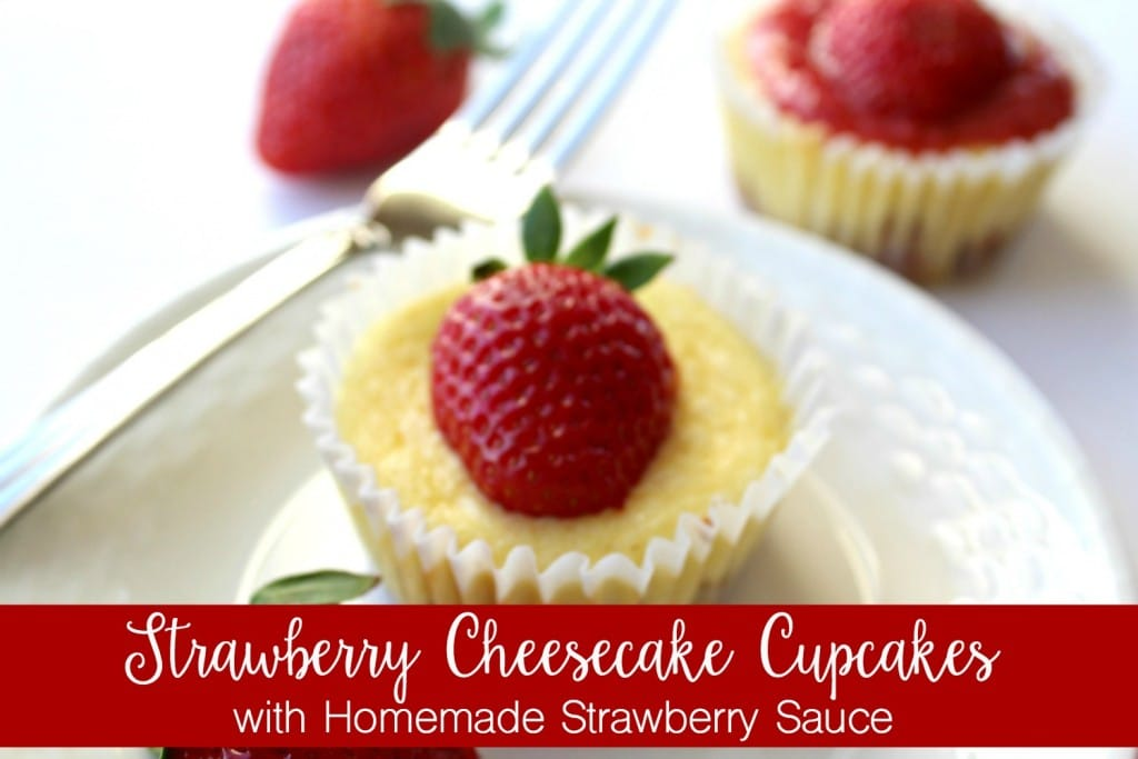 Strawberry Cheesecake Cupcakes with Homemade Strawberry Sauce from FunHappyHome.com