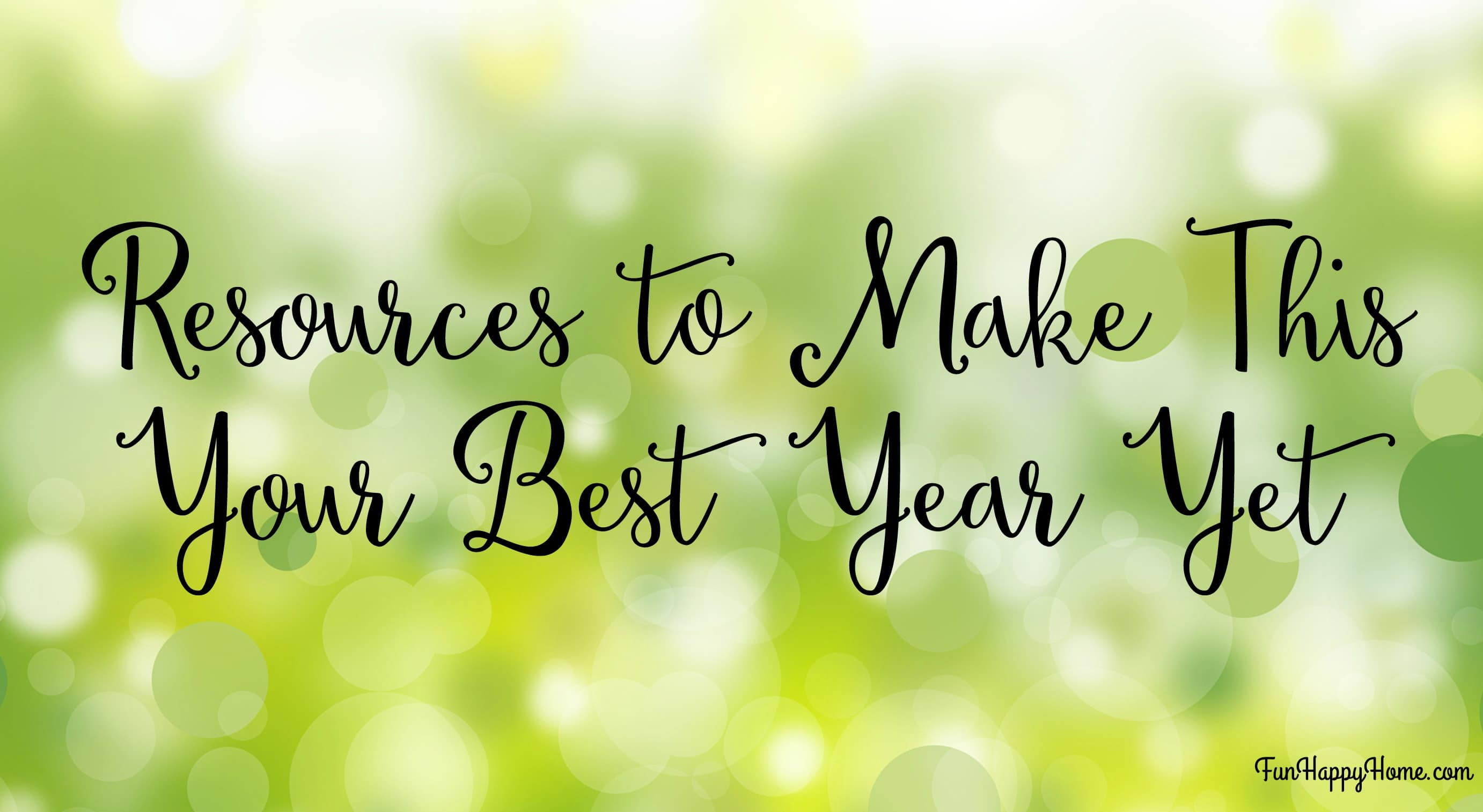 resources to make this your best year