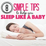 8 Simple Tips to Help You Sleep Like A Baby