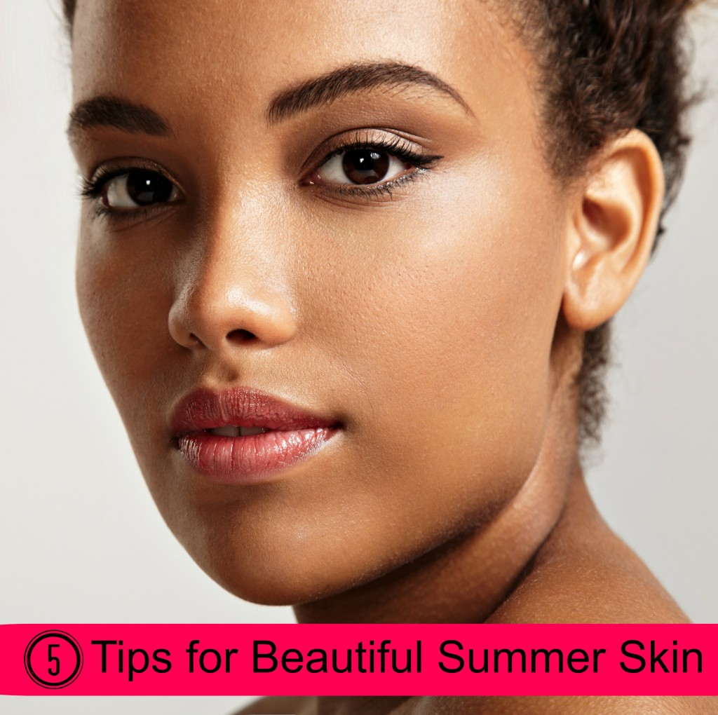 5 Tips for Beautiful Sumer Skin FunHappyHome.com