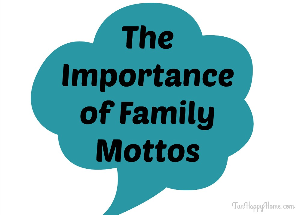 The Importance of Family Mottos