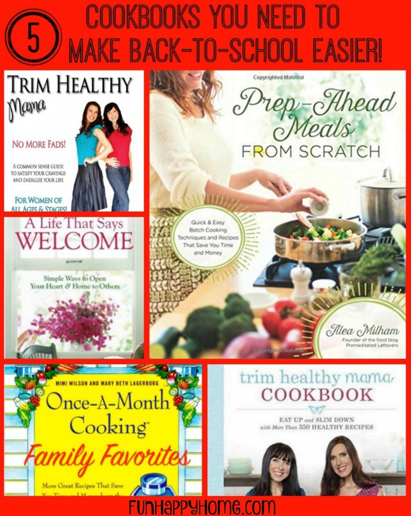 5 Cookbooks You Need to Make Back-To-School Easier FunHappyHome.com