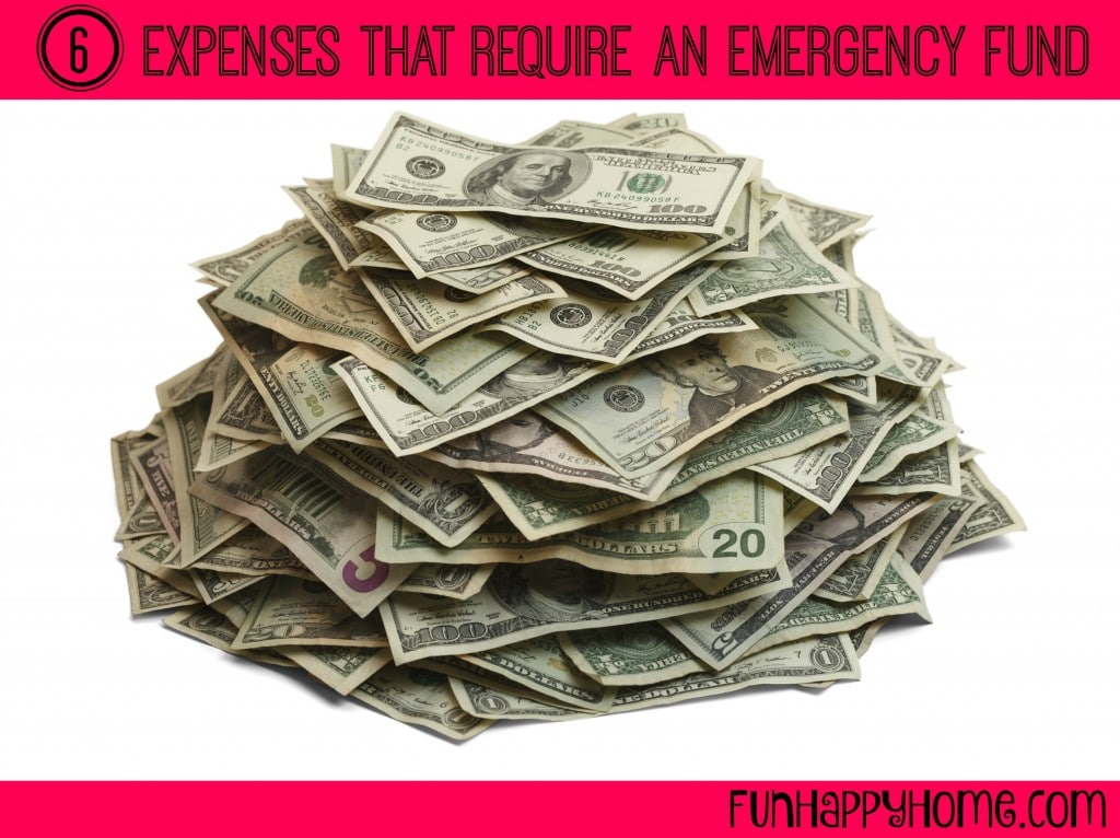 6 Expenses That Require an Emergency Fund