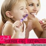 Best Fluoride Free Toothpaste Brands