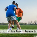 Raising Healthy Kids Without Breaking The Bank #SaveAtEastbay