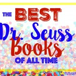 List of Dr. Seuss Books: The Best Dr. Seuss Books of All Time